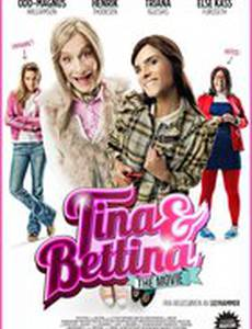 Tina & Bettina - The Movie
