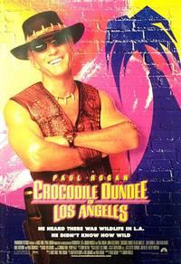 Постер Крокодил Данди в Лос-Анджелесе
