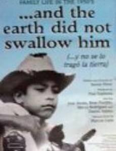 ...И земля не поглотила его