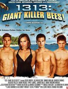 1313: Гигантские пчёлы убийцы! (видео)