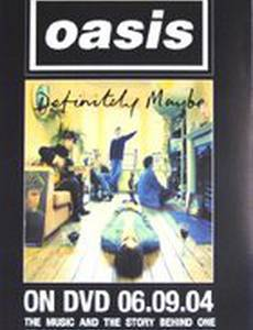 Oasis: Definitely Maybe (видео)