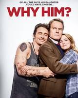 """Постер из фильма """"Почему он?"""" - 2"""