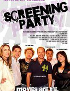 Screening Party