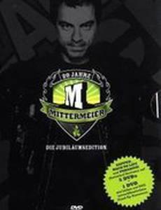 20 Jahre Mittermeier - Die große Show zum Tourjubiläum