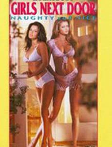 Playboy: Girls Next Door, Naughty and Nice (видео)