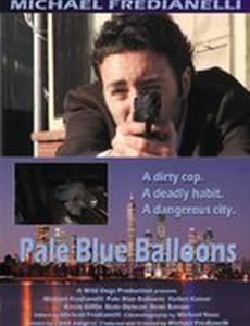Pale Blue Balloons (видео)