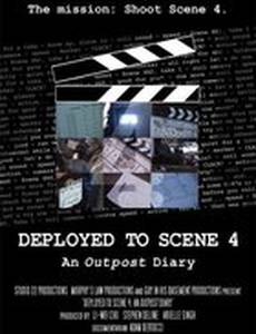 Deployed to Scene 4: An Outpost Diary