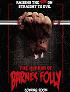 The Horror of Barnes Folly