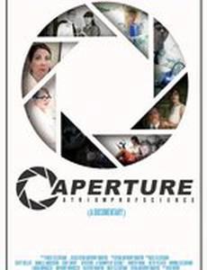 Aperture: A Triumph of Science