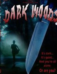 Dark Woods