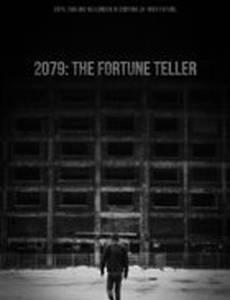 2079: The Fortune Teller