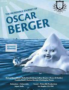 The Incredible Journey of Oscar Berger