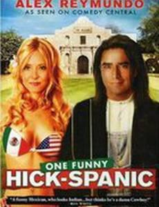Hick-Spanic: Live in Albuquerque