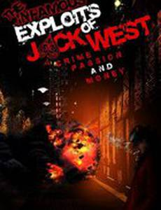 The Infamous Exploits of Jack West