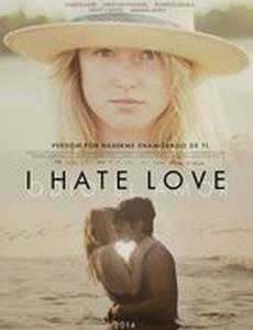 Я ненавижу любовь