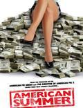 """Постер из фильма """"Американское лето"""" - 1"""