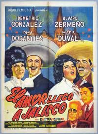 Постер El amor llegó a Jalisco