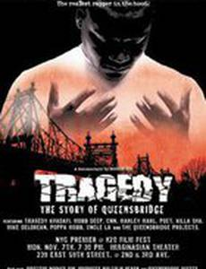 Tragedy: The Story of Queensbridge