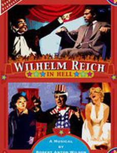 Wilhelm Reich in Hell (видео)