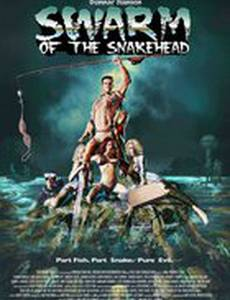 Swarm of the Snakehead