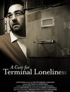 A Cure for Terminal Loneliness
