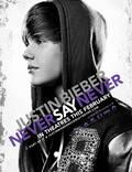 """Постер из фильма """"Джастин Бибер: Никогда не говори никогда"""" - 1"""