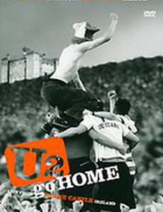 U2 Go Home: Live from Slane Castle (видео)