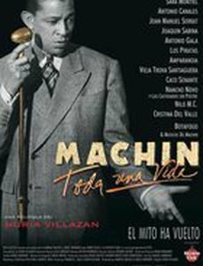 Antonio Machín: Toda una vida
