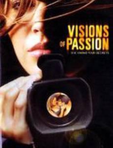 Visions of Passion (видео)