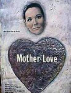 Mother Love (мини-сериал)