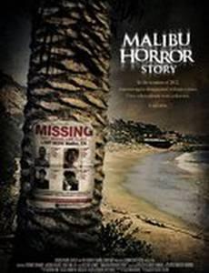 Malibu Horror Story