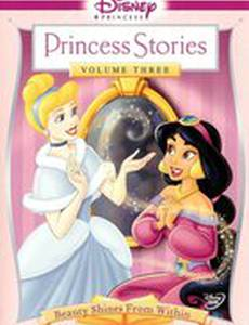 Disney Princess Stories Volume Three: Beauty Shines from Within (видео)