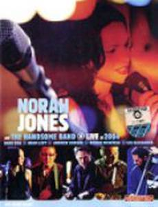 Norah Jones & the Handsome Band: Live in 2004 (видео)