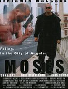 Moses: Fallen. In the City of Angels.
