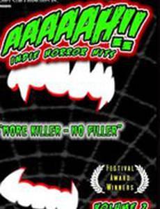 AAAAAH!! Indie Horror Hits Volume 2 (видео)