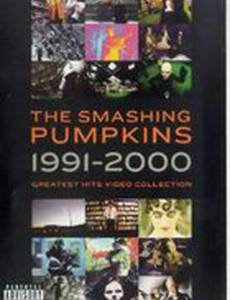 The Smashing Pumpkins: 1991-2000 Greatest Hits Video Collection (видео)