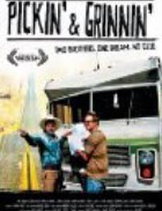 Pickin» & Grinnin»