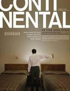 Континенталь – фильм без оружия