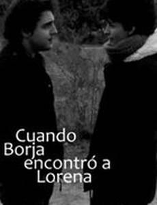 Cuando Borja encontró a Lorena