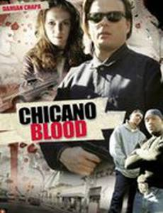 Chicano Blood (видео)