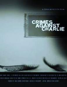 Crimes Against Charlie