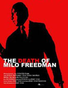 The Death of Milo Freedman