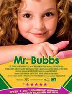 Mr. Bubbs