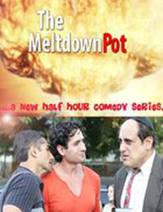 The Meltdown Pot