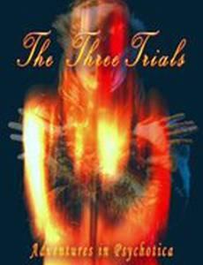 The Three Trials