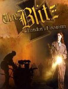 Blitz: London's Firestorm