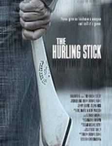 The Hurling Stick