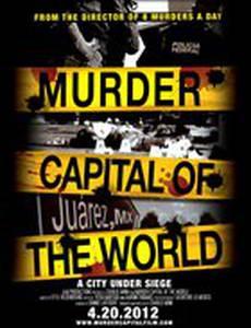 Мировая столица убийств