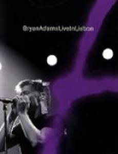 Bryan Adams: Live in Lisbon (видео)