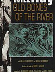 Old Bones of the River